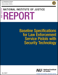 Cover of the Baseline Specificationsfor Law Enforcement Service Pistols with Security Technology