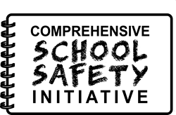 Comprehensive School Safety Intiative