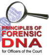 Forensic DNA for Officers of the Court