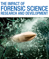 Cover of THE IMPACT OF FORENSIC SCIENCE RESEARCH AND DEVELOPMENT