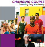 Cover of Changing Course: Preventing Gang Membership