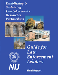 Establishing and Sustaining Research Partnerships: Guide for Law Enforcement