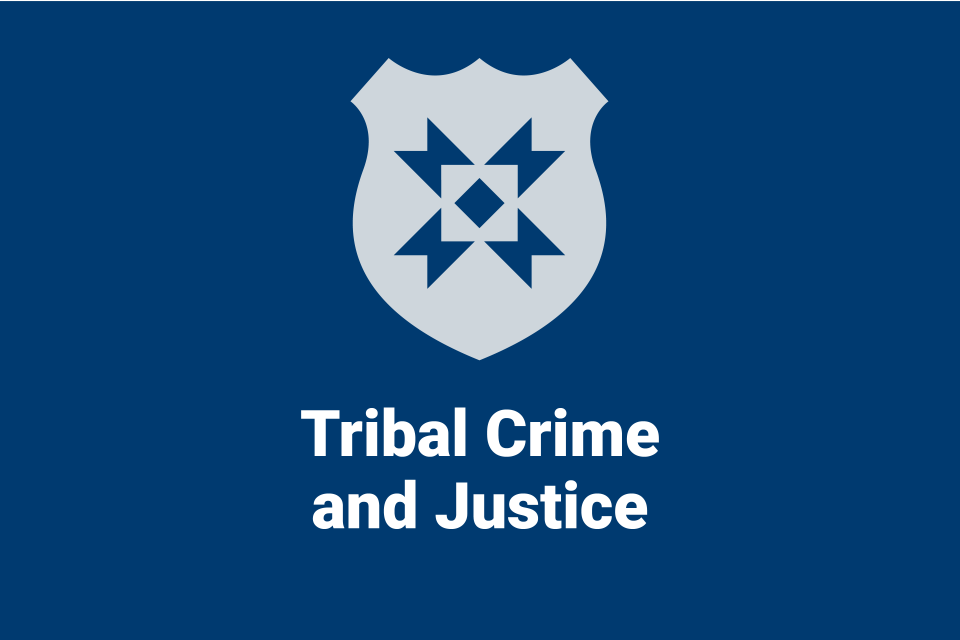Tribal Crime and Justice