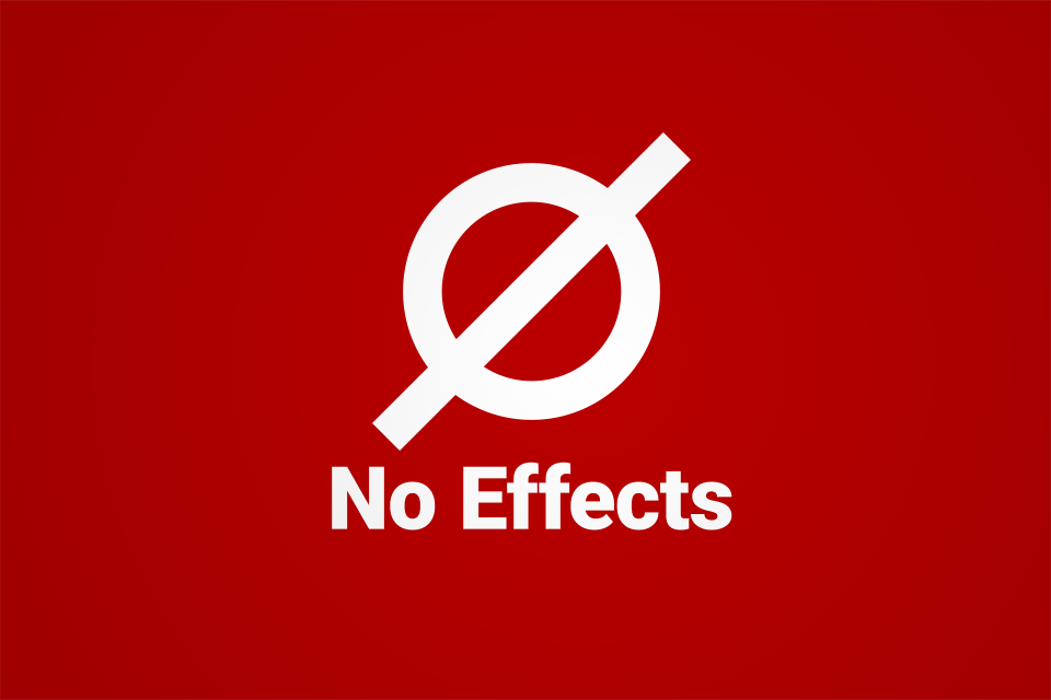"Red graphic with a ""no"" sign above the text ""No Effects"""